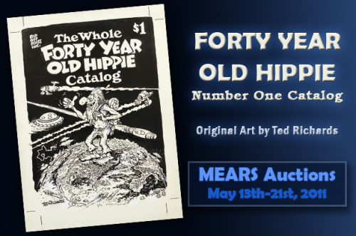 Underground Comix Original Art At MEARS Online Auctions May 13-21 2011www.mearsonlineauctions.comFor their Inaugural Comic Book and Toy Auction on May 13th-21st 2011, MEARS Online Auctions is proud to present a selection of historical and unique pieces of Original Artwork by several Masters of Underground Comix!Original Cover Art:The Whole Forty Year Old Hippie Catalog    1978First Issue cover by Ted Richards of the notorious Air Pirates collective.It's A Dog's Life    1981First Issue cover by Larry Todd, Dean of Science-Fiction Comix oil painting.Original Illustration Art:Omaha The Cat Dancer    1988A rare, sexy pin-up of one the top Adult Comix characters by creator Reed Waller.General Hisstory    1991From the upcoming film Cobalt 60, to be directed by Zack Snyder for Warner Brothers.Painted by Larry Todd and created by Vaughn and Mark Bode.Unique, Limited Edition Signed Prints and Matchbook by the legendary Zap Comix artist S. Clay Wilson, featuring his signature character the Checkered Demon, to benefit his Special Needs Trust, www.sclaywilsontrust.comAnd more Underground Comix, rarities, art and collectibles!MEARS is also pleased to present an original owner collection of over 7,000 never before seen, fresh to the hobby Super-Hero and War comic books that will be sold with no reserve! Both raw and graded, the collection is offered as singles and as lots. Highlights include: Superman #2, Detective Comics #38 (1st Robin), early Captain America Comics, Daring Mystery Comics, Amazing Fantasy #15 (1st Spider-Man), Fantastic Four #1, X-Men #1 & #94, Avengers #1 & #4, Journey Into Mystery #83 (1st Thor), Incredible Hulk #181 (1st Wolverine), and Amazing Spider-Man #129 (1st Punisher). This auction also features a huge assortment of the beloved and highly collectible 1970s MEGO Action Figures, additional toy lots, and movie posters, with an emphasis on Horror and Sci-Fi.A leading name in the Sports Memorabilia and Authentication field, MEARS Auctions is excited to enter the comic book, art, and toy market! Previous sales have included the famous T 206 Honus Wagner tobacco card, a 1938 Lou Gehrig game worn Yankees jersey, a 1920s Babe Ruth game used bat, and millions of dollars more in high end sports equipment.Interested parties please register at https://www.mearsonlineauctions.com/adduser.aspxFor further information, please contact MEARS at (414) 828-9990 or info@mearsonlineauctions.comMEARS Authentication - MEARS Auctions1234 Manitoba Ave.South Milwaukee, WI 53172www.mearsonlineauctions.comwww.mearsonline.comwww.mearsbuysgameusedbats.com