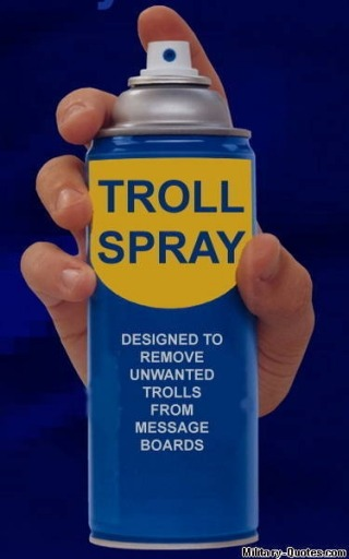 To Kill Trolls On Message Boards Use..