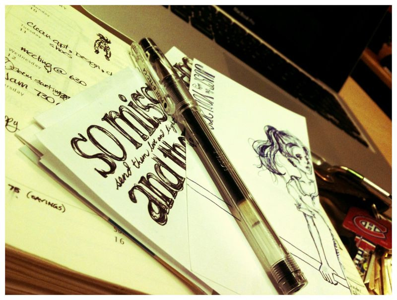 I have a thing for my little doodles…. That's why they stay in my moleskine.