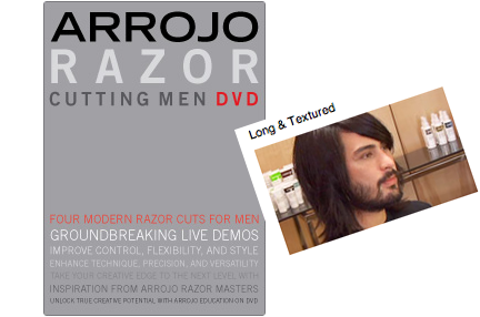 "ARROJO MEN'S RAZOR CUTTING DVD/HAIRCUT REVIEW :: ""LONG & TEXTURED""  *This review is for the LONG & TEXTURED haircut provided on the Arrojo Razor Cutting Men DVD I recently applied the techniques and sectioning of this video on two male clients who wanted to maintain their length and had similar texture and density to the model in the DVD. Although the video is presented as a razor cut, I used the sectioning and principles with shears on one client and a razor on another. In general the video was easy to follow and understandable with good lighting, editing, and camera angles. The set and audio was a little lo-fi but what really counted (the explanation of techniques) was very good. The sectioning was clear as was the explanation of elevation and why the techniques were being performed. The stylist clearly offered tips on working with a razor, mentioning how thick the sections should be, where to look for the guide, and how to move the razor at different sections. She thoroughly described the texture and density of the model's hair at different points of the head and related it to what she was doing. Toward the end of the haircut, she used two Arrojo styling products and described why she was using them; a paste for ""texture"" and ""pieceyness"" and a cream for ""shine"" and ""moisture"". It's nice that she included the use of product in the video as it's an essential part of being a salon stylist. The drying technique consisted of very quick footage of the stylist using her fingers to dry the hair. Overall I thought the video was good. I would say that it's probably around the basic/intermediate level and great for those who want to begin learning how to use a razor (like me…although I did cut a finger during this last one :-) and those who are looking to learn how to create a more masculine yet layered, long men's shape. The haircut is presented by Arrojo Stylist, Amanda Jenkins. The DVD contains four men's razor cuts and currently goes for $69.95 on Arrojo's site. Follow the link and you can also see a preview of the video. It's also available as one of the haircuts accessible as an Arrojo online education monthly subscriber ($30/month). **To help cover the costs of unbiased hair education reviews such as DVDs, online subscriptions, classes, etc., I've added a Paypal donation button to the site. Thanks for reading!"