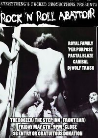 Played this show last friday night. Was a bloody good time, Royal Family, Canibal and Pur Purpose are all great bands, check em out if you get a chance! And as always Mr Wolf Trash spun some excellent toons!