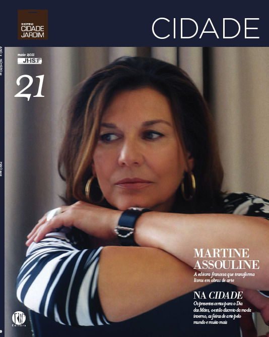 Martine Assouline on the cover of Brazilian Cidade magazine. Absolutely stunning..