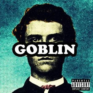 GO BUY Tyler, The Creator - Goblin today!!!!!!!!!!!