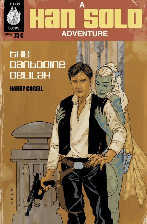 HAN SOLO and THE DANTOOINE DELILAH
