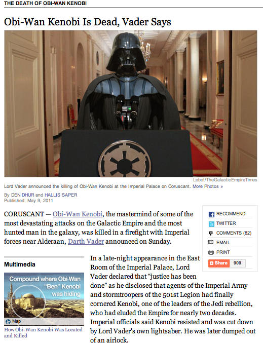 "theatlantic:  Obi-Wan Kenobi Is Dead, Vader Says Even more bizarre than the story: the meticulous similarities between ""The Galactic Empire Times"" and the online layout of the The New York Times."