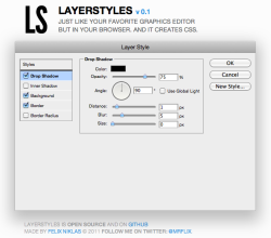 ninedaysoff:  LayerStyles v 0.1Just like your favorite graphics editor but in your browser. And it creates CSS. via decodering