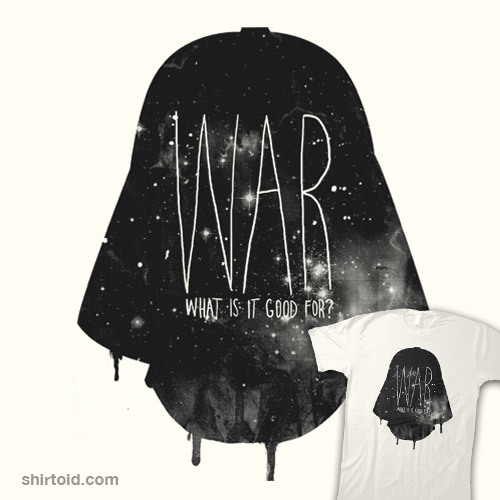 LOVE this shirt!! 'WAR'