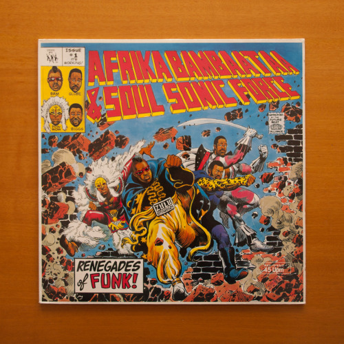 #113 Afrika Bambaataa & Soul Sonic Force - Renegades Of Funk