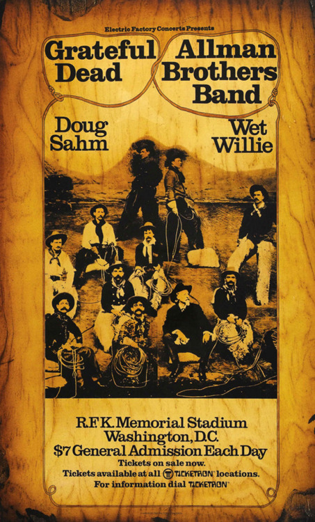 classicconcertposters:  Grateful Dead, Allman Brothers Band, Doug Sahm, Wet Willie June 9 & 10, 1973, R.F.K. Memorial Stadium