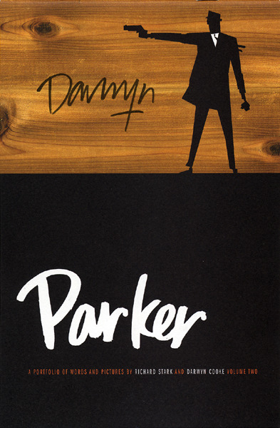 I didn't know there was a second Parker portfolio book by Darwyn Cooke. Such great design. More pleasant surprises courtesy of The Beguiling table.
