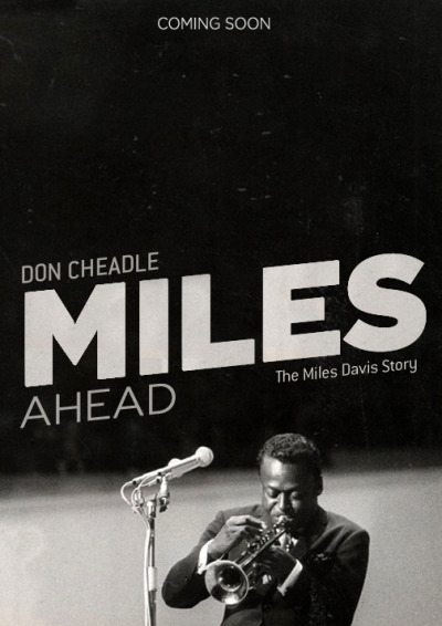 audiophilia:  christinaeli:  Miles Ahead.  Cannot wait!!!