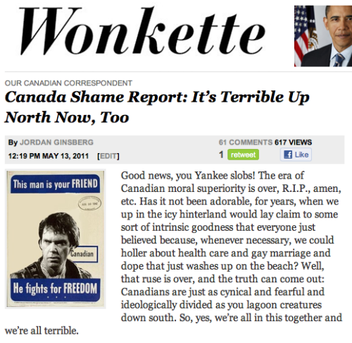 Oh, hello! Do you like Wonkette? Of course you do. Do you like me? Ha ha, shut up, yes. Well, then you will be delighted to know that I will be making dink jokes about Canadian politics on the premises once in a while.