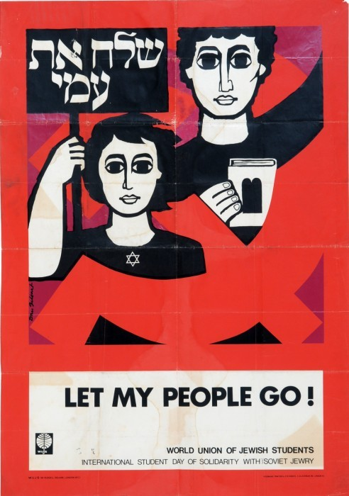 Let My People Go!London, 1965-1980. A poster by the WUJS Organization, the World Union of Jewish Students, in honor of the International Student Day of Solidarity with Soviet Jewry. Illustration by Daniel Gilbert.