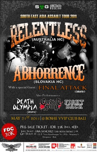 finalattackjhc:  RELENTLESS, ABHORRENCE, FINAL ATTACK tour bali show