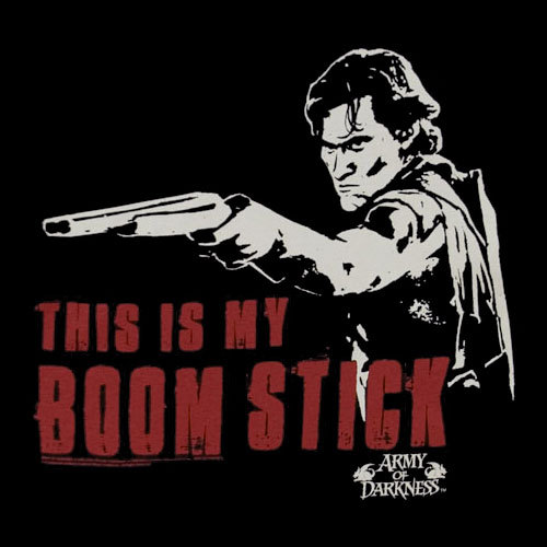 this is my boomstick