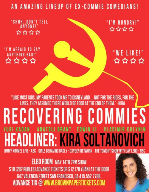 Tonight: Recovering Commies @ Elbo Room. 647 Valencia St. SF. 7 PM. $12. Featuring Yuri Kagan, Anatoli Brant, Edwin Li, Vladamir Khlynin and headliner Kira Soltanovich.  [Go to this show if you hate Joseph McCarthy.]