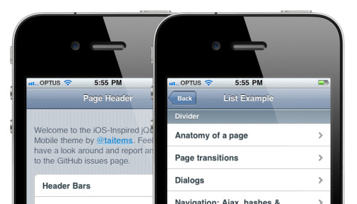 taitems:  iOS Inspired jQuery Mobile Theme jQuery Mobile doesn't deviate far from the pattern established by its sibling libraries: provide something that normalises functionality and/or design across browsers and operating systems.  The work by the Filament Group has been vital for standardising the look and feel of jQuery Mobile, especially when dealing with incredibly dated or under-featured mobile browsers. Borrowing upon conventions established by both the iOS and Android operating systems, they created something that is palatable across a range of devices. There will be odd instances when you need an application to look as close to native as possible. I completely agree with the Filament Group's arguments against this, but currently designers are forced to roll their own solution. What I have created is the beta framework for an iOS-inspired theme that attempts to bring jQuery inline with the native iOS UI elements. I actually began this project when the first alpha was released, but with taking on a new job and other responsibilities, I found myself lagging behind the release schedule. I'm not sure of the response this will get, so hopefully I can gauge how much time I should spend on this in future.  But without further ado: here is the iOS-inspired theme for jQuery Mobile. It works great in Chrome, Safari, iPhone and iPad mobile Safaris.    Some Caveats To achieve the look of the iOS style back button with CSS3, the HTML is customised and therefore must be copied and pasted manually. The back button template can be found in the GitHub readme file. The CSS3 back button isn't perfect, there are some jaggedness and shadow issues. Plenty of elements still remain unstyled, or are missing hit state styling. Cross browser compliance is a low priority. This is an add-on theming layer. It was impossible to fork the actual jQuery Mobile theme and attempt to keep up with their changes, so this just sits as a skinning layer on top. Some Issues This Exposes in jQuery Mobile Dialogs need some serious work. I could have spent a lot of time and made my dialogs look exactly like the iOS ones, but this would have involved some pretty hectic CSS and JavaScript. As is I had to do a bit of a work around to get them to dock to the bottom and not the top. Most notably broken, the inability for these dialogs to behave like modals - showing the background as obscured. Back button syntax. They're are definitely some cleaner ways to create the iOS style back buttons. I was keen to avoid images, but an image mask might have done really well in this situation. Regardless of that, you will probably find yourself plugging in custom HTML when working with jQuery mobile, and not just the buttons. It's bloody hard to keep up with the release cycle. This is not a bad thing ;) I am, as always, open to merging pull requests and suggestions to help improve this project. I must also stress that it is important that truly innovative changes best be held off until jQuery Mobile makes it out of beta. ■