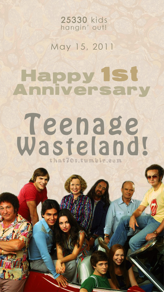 HELLO WISCONSIN (and the rest of the world)! Today is Teenage Wasteland's first birthday! This site's one year old now! Wohoooo~ Thank you guys for the support and keeping this site groovy!