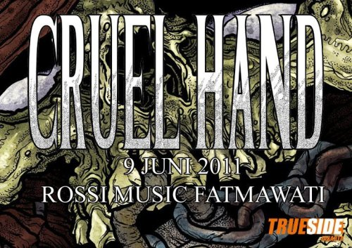 we are proud to announce that we will be doing the CRUEL HAND show for the jakarta leg. as of Cruel Hand is one of my favorite bands out today, i am soo stoked on doing this show. -IndraxChino