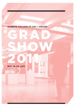 ACAD's 2011 grad show, opening Wednesday, running from May 18 to 28
