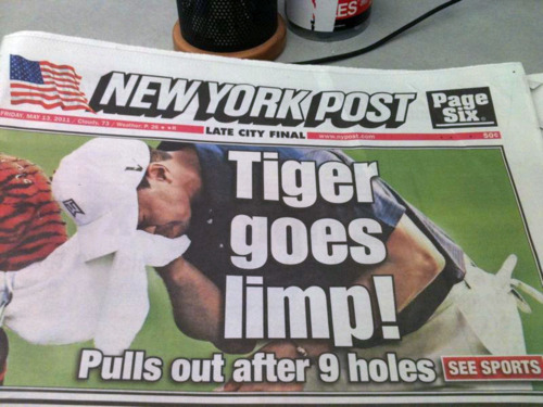 Well, after 9 holes…flyingscotsman:  Tiger goes limp!