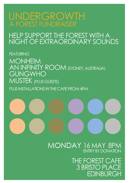 UNDERGROWTH - A FOREST FUNDRAISER Help support The Forest with a night of extraordinary sound! 16 May, 8pm