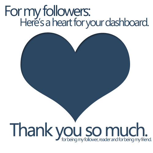 Thank you so much to all my followers! <3