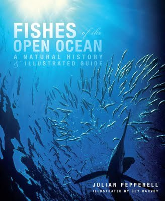 Just added to our collection: Fishes of the Open Ocean, by Julian G. Pepperell.