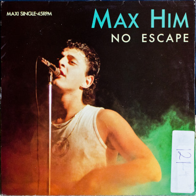 "Max Him - No Escape (12"") Label: CBSCat#: CBSA 12.4611Italo-Disco, Italy, 1984RYM / Discogs Note: Here's the vocal version as well."