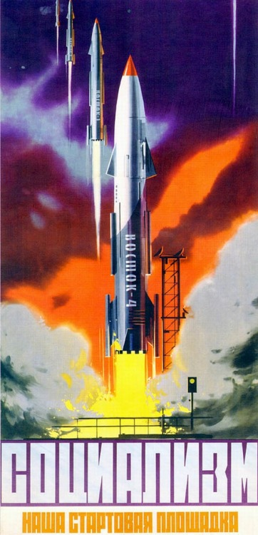 (via retro_futurism: SOVIET SPACE POSTERS 1958-1963)