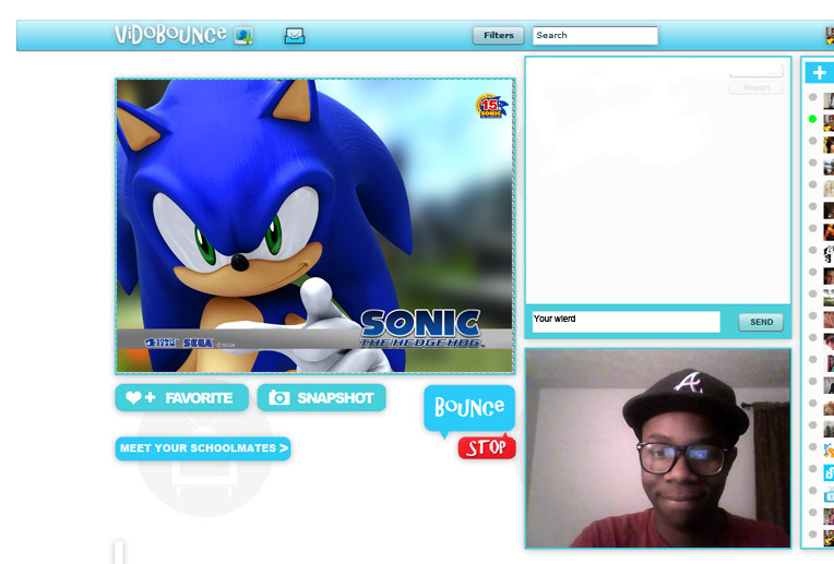 One of the first and most random character video chatting was Sonic and he kept on pointing.