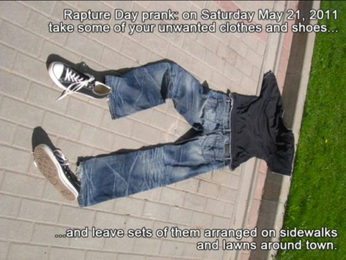 Rapture Day prank.