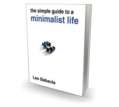 simple guide to a minimalist life Leo Babauta of Zen Habits is one of my favorite writers and bloggers. He is also a recognized expert in the field of personal productivity. You may already be familiar with his work, especially his first published physical book, The Power of Less. His latest ebook is called The Simple Guide to a Minimalist Life, with the ambition to help people live a simpler, happier life! What will this ebook help you with: - Clearing clutter and reducing your possessions- Figuring out what's necessary, and how to be content with less- Simplifying your schedule, your work, and living a less stressful life- Creating a minimalist workspace, home, computer, financial life- How to go paperless and digitize your life A Minimalist values quality, not quantity in all forms. It is not life of nothing, it is a life of richness, in less… via: minimalissimo