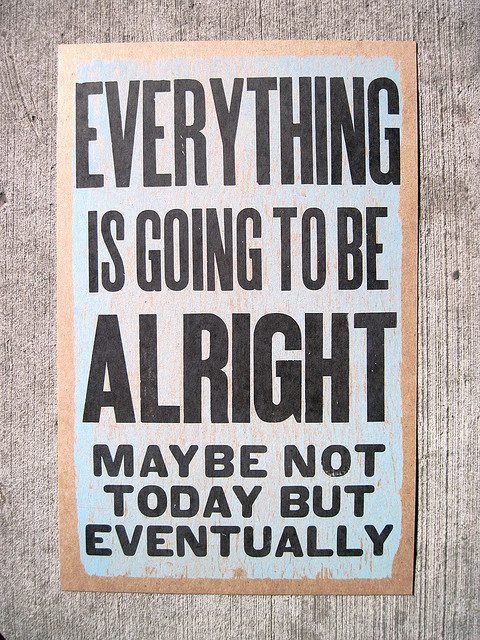 Everything is going to be all right