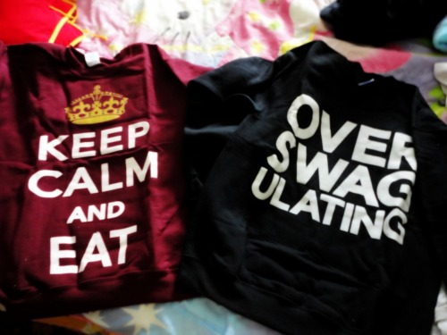 look what came in the mail today:) overswagulating & keep calm and eat crewnecks! ohhh yaaaa ;)