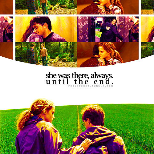 """She was there, always. Until the end."" #this is the truest statement ever #she was there in first year telling harry that he was a great wizard and a great friend just when he needed to hear that the most#she was there in second year - even though she was petrified she still helped him and gave him the information that he needed #she was there in third year bending the laws of time just so he could save the ones who needed to be safe #she was there in fourth year when most of the school turned against him - when even his so called best friend believed he'd put his name in the goblet #she was there in fifth year when he needed a way out of umbridge's grasp - she was the one who was thinking on her toes and led the toad to the forest so they could escape from her then go save sirius #she was there in sixth year even though she didn't like the concept of the potions book who gave harry all the answers she still didn't give up and forget about their friendship #she gave up her seventh year of school to help him find the horcruxes and stayed with him even after ron left #this is what a true friendship is#not giving up on one another regardless of everything else that's happening around them"
