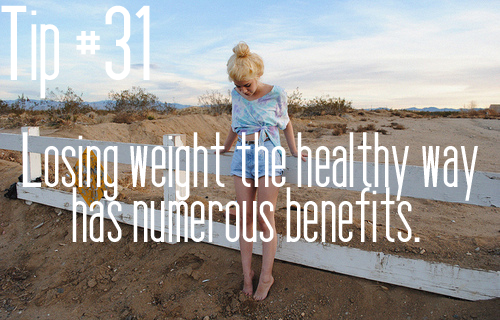 simplicityobsessed:  sevenweekchallenge: A couple of benefits: The weight will stay off. Your body has the time to adjust to your new lifestyle. When you lose weight the unhealthy way, it won't stay off very long. Losing weight the healthy way is more permanent! If you lose weight the healthy way you have no chance to suffer from vitamins deficiencies or other deficiencies, being exhausted and/or other complaints, dehydration, etc. It doesn't weaken your immune system. When you eat healthy and versatile, your metabolism won't slow down. That way you keep burning calories.