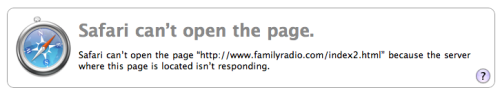 I guess Family Radio was right, the Rapture did happen. To their servers! ZING!