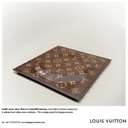jaymug:  Louis Vuitton Condom. 68 bucks. The condom itself is ribbed with the LV logo!
