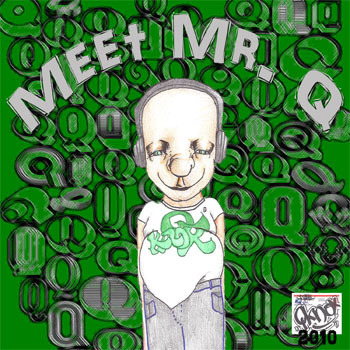 "QKnox ""Meet Mr. Q""  35 Song LP http://qknoxbeats.bandcamp.com/album/meet-mr-q"