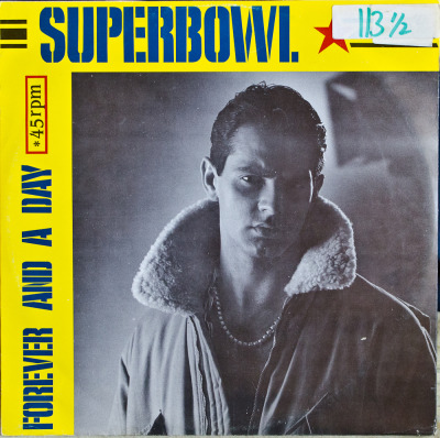 "93rd Superbowl - Forever And A Day (12"") Label: London Records ProductionsCat#: LRP 3006Italo-Disco, Italy, 1985RYM / Discogs"