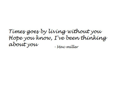 mac miller song quotes - photo #24