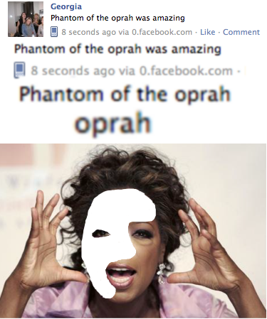 PHANTOM OF THE OPRAH! AND YOU GET A CHANDELIER AND YOU GET A CHANDELIER EVERYONE IN THE AUDIENCE GETS A CHANDELIER.  crying…