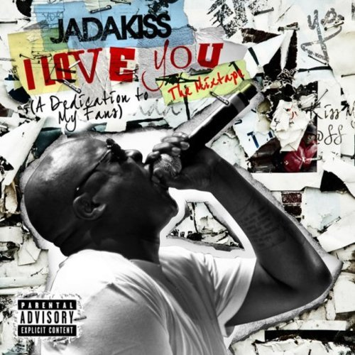 "Mixtape: Jadakiss ""I Love You"" - Originally slated to drop on Tuesday. Guest slots include Emmany, Styles P, Rick Ross, Teyana Taylor and more.  1. Intro2. Hold You Down feat. Emanny3. Lil Bruh4. How I Feel5. Rock Wit Me feat. Teyana Taylor6. In The Streets7. Lay Em Down feat. Styles P & Chynk Show8. Toast (Intro)9. Toast To That feat. Fred The Godson10. Inkredible Remix feat. Trae Tha Truth & Rick Ross11. Gone Too Long  DOWNLOAD"