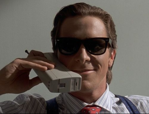 Patrick Bateman, you fancy fuck.