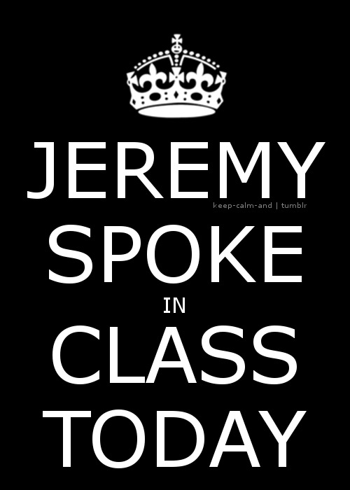 Jeremy spoke in class today