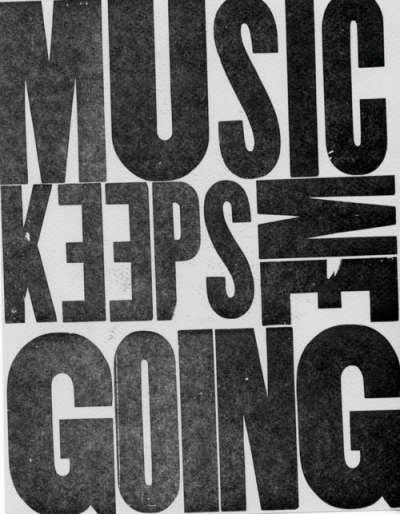 livinoffthegrid:  Music Keeps Me Going