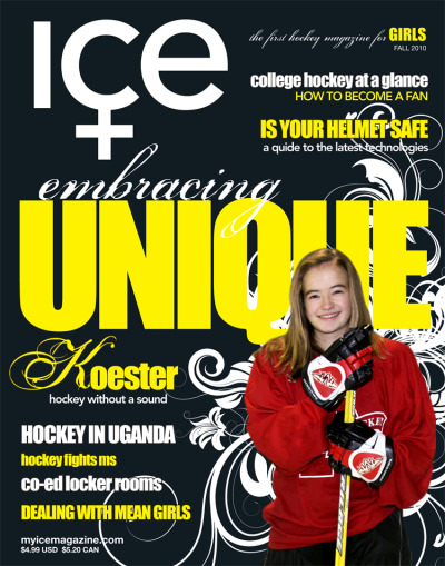 "There's actually a hockey magazine just for girls and women. Who knew? (well, I do NOW but…) Cover girl is Katelyn Koester, a deaf hockey player who plays in Amherst, NY. You can read more about her here. ""Dealing with Mean Girls"" I imagine that article takes on a different meaning when you're talking about hockey players."