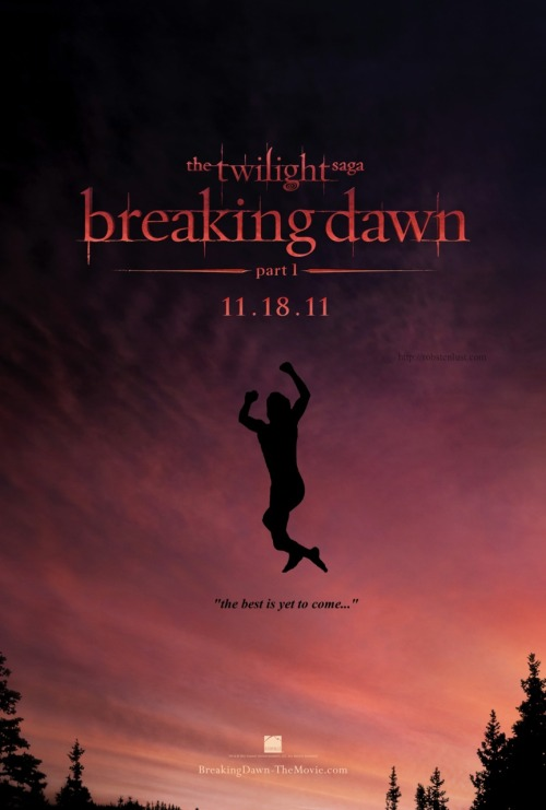"robstenlust:  ""the best is yet to come…"" #BreakingDawn  OH GOD. BAHAHAHAHA."