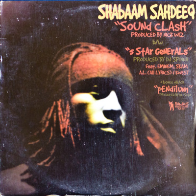 "Shabaam Sahdeeq – Sound Clash/5 Star Generals (12"") Label: Rawkus Cat#: RWK  161-1 HipHop, USA, 1998 RYM / Discogs Note: Nick Wiz, DJ Spinna & Dr. Sato on production."